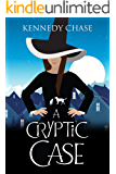 A Cryptic Case: A Witch Cozy Murder Mystery (Witches of Hemlock Cove Book 2)