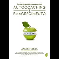 Autocoaching e emagrecimento: construindo o padrão magro e saudável