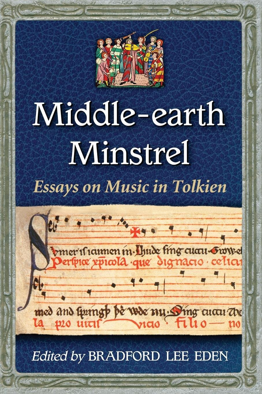 Middleearth Minstrel Essays On Music In Tolkien Bradford Lee Eden  Middleearth Minstrel Essays On Music In Tolkien Paperback  April   Thesis Statements Examples For Argumentative Essays also Essay On English Language Essay On Healthy Foods