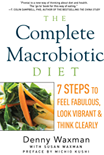 The Hip Chicks Guide To Macrobiotics