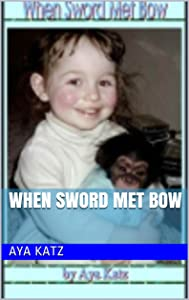 When Sword Met Bow