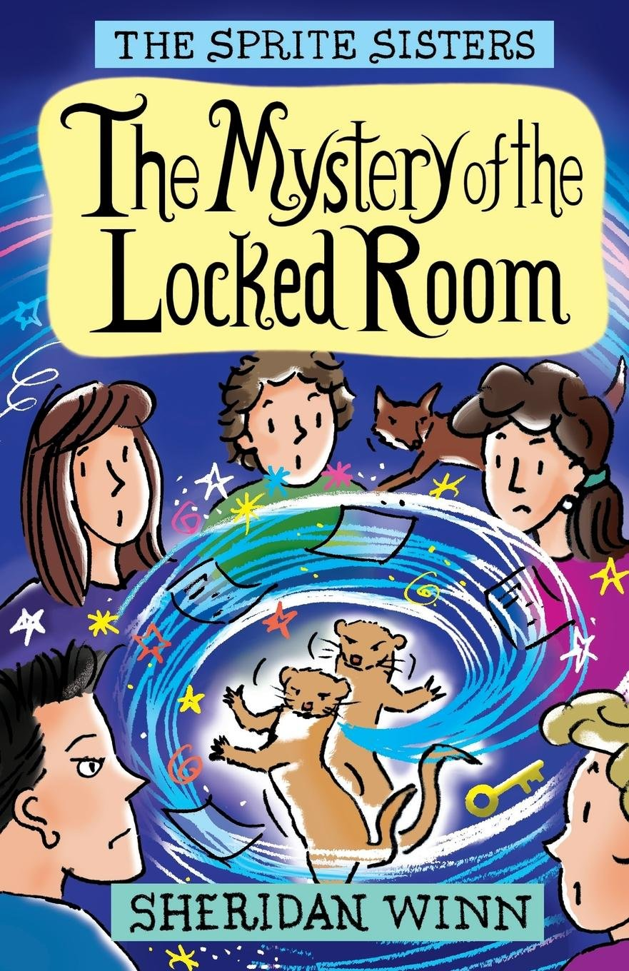 The Sprite Sisters: The Mystery of the Locked Room (Vol 8) pdf epub
