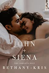 John + Siena: The Complete Duet Kindle Edition