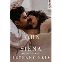 John + Siena: The Complete Duet (English Edition)