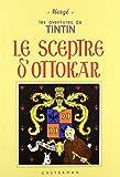 Les Aventures de Tintin : Le Sceptre d'Ottokar : Edition fac-similé en noir et blanc