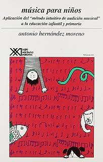 Musica para ninos. Aplicacion del Metodo intuitivo de audicion musical (Spanish Edition)