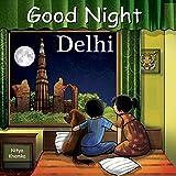 Good Night Delhi (Good Night Our World)