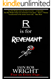 R is for Revenant (A-Z of Horror 18)