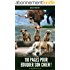Guide : Eduquer Son Chien En 110 Pages ! [Les Bases + Methodes Education Positive ]