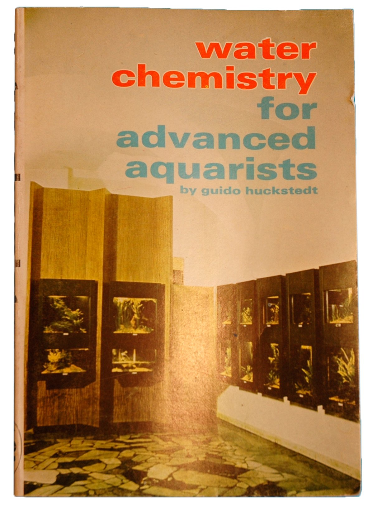Water Chemistry for Advanced Aquarists (English and German Edition)