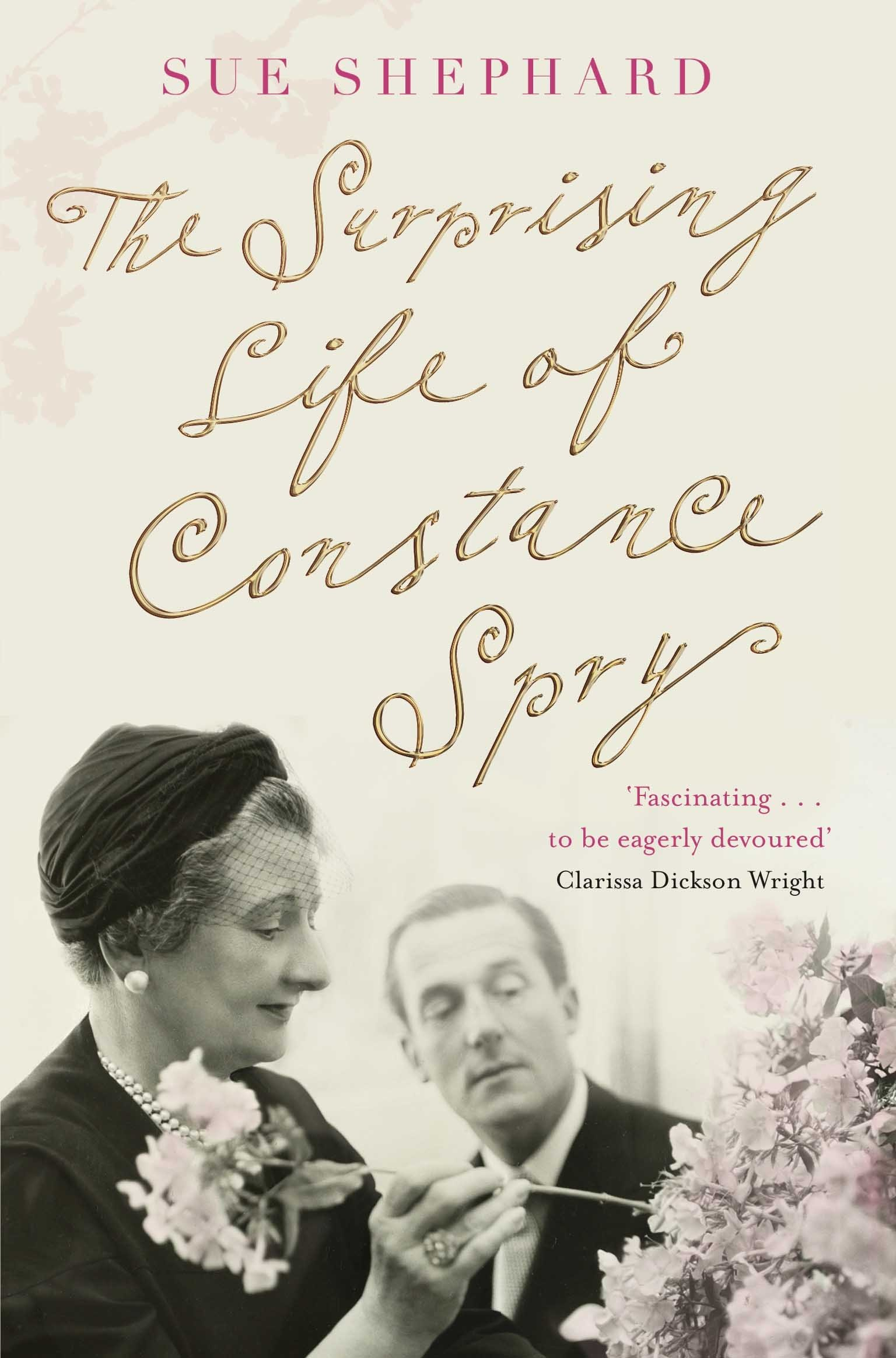 The Surprising Life Of Constance Spry: Amazon: Sue Shephard:  9780330544221: Books