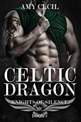 Celtic Dragon: Knights of Silence MC Kindle Edition