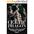 Celtic Dragon: Knights of Silence MC Book 3
