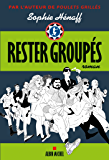 Rester groupés (A.M.THRIL.POLAR) (French Edition)