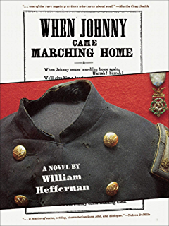When Johnny Came Marching Home: A Novel