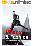 Milano&Fashion the story behind Armani (English Edition)