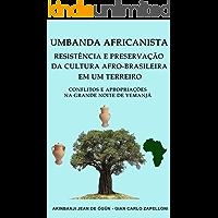 Umbanda Africanista, Resistência e Preservação da Cultura Afro-Brasileira em um Terreiro (1)
