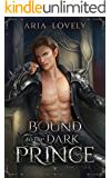 Bound to the Dark Prince: The Fae Wars Book 1
