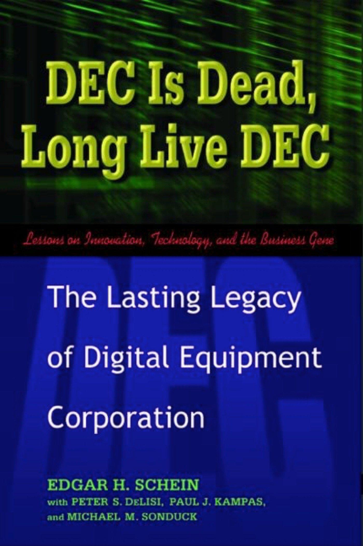 d116f762 DEC Is Dead, Long Live DEC: The Lasting Legacy of Digital Equipment ...
