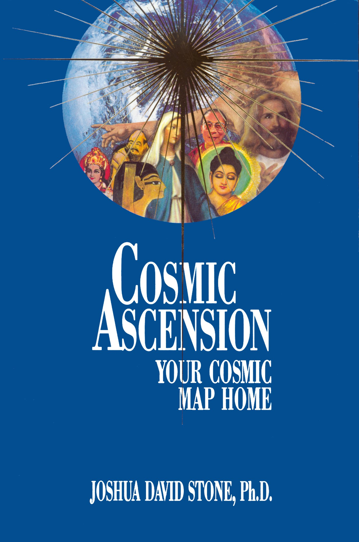 Cosmic Ascension: Your Cosmic Map Home (The Easy-To-Read ...