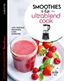 Smoothies et cie avec l'Ultrablend cook (Les petits Moulinex/Seb)