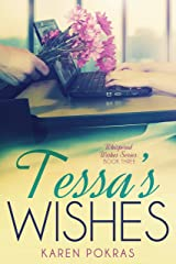 Tessa's Wishes (Whispered Wishes Book 3) Kindle Edition
