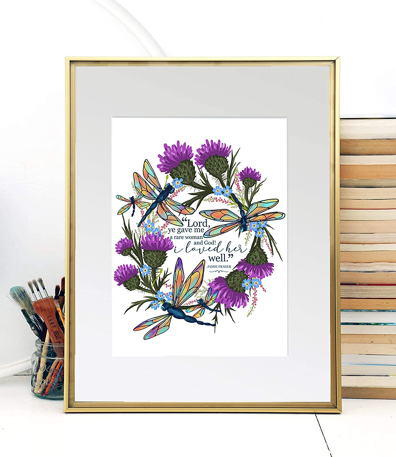 A Rare Woman | Sassenach Outlander Jamie and Claire Fraser | Thistles and Dragonflies | Giclee Art Print by The Tattered Traveler