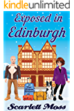 Exposed in Edinburgh: The House Sitters Cozy Mysteries
