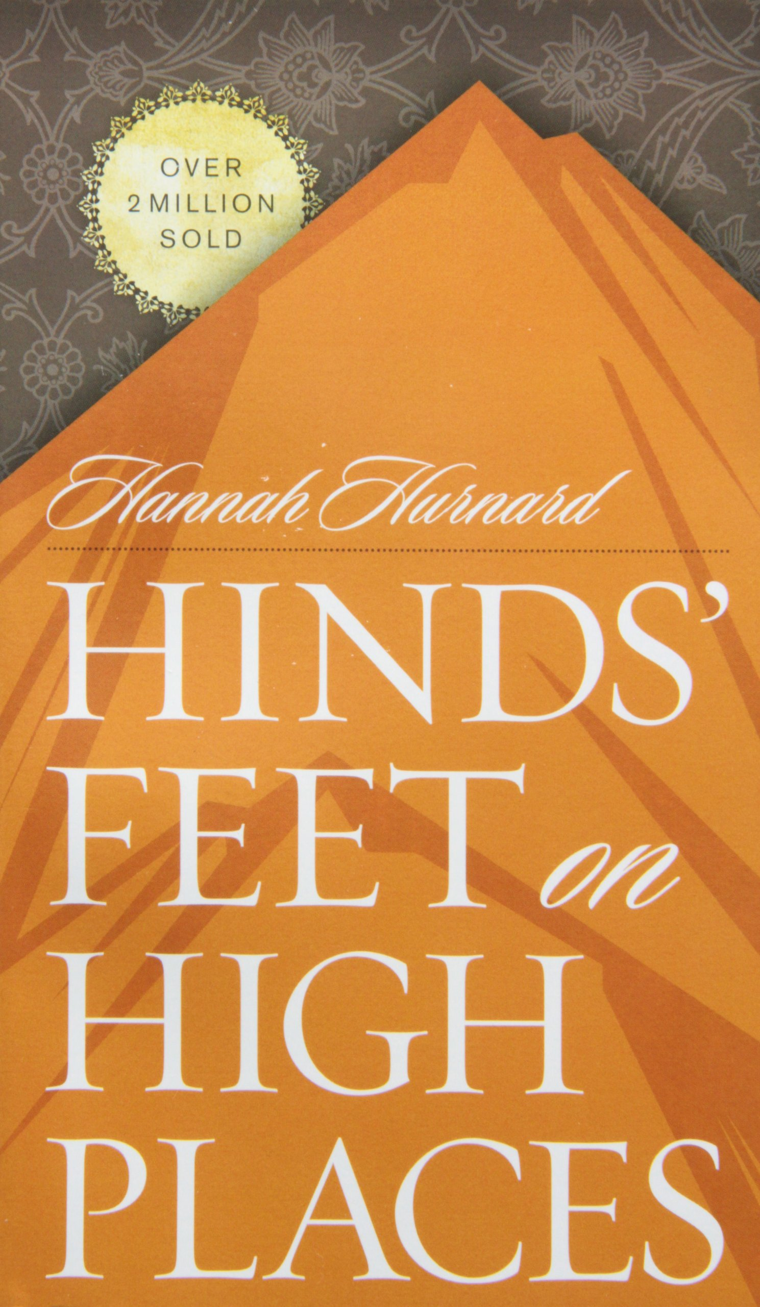 Hinds' Feet On High Places: Hannah Hurnard: 9780842314299: Amazon: Books