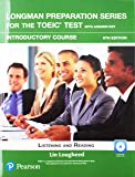 Longman Preparation Series for the TOEIC Test: Listening and Reading: Introductory with MP3 with Answer Key (6th Edition)