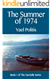 The Summer of 1974 (The Gavrielle Series Book 1)
