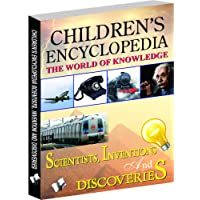 Children's Encyclopedia - Scientists, Inventions And Discoveries: Familiarises Children with Important Inventions and Discoveries