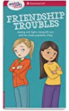 Smart Girls Guide Friendship Troubles