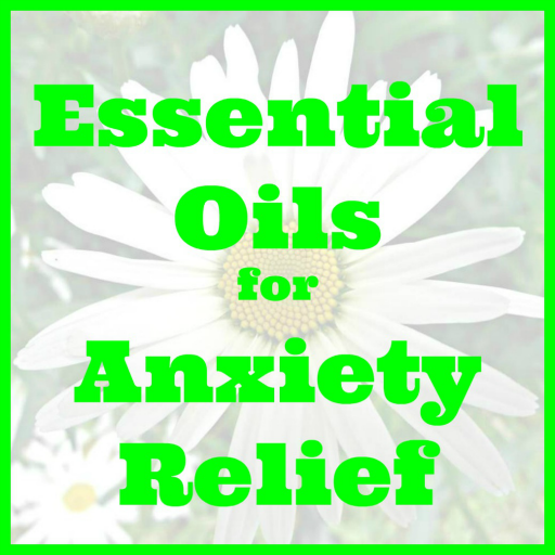 Essential Oils for Anxiety Relief