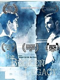 The Broken Legacy