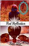 Red Reflection (Mirror Mirror Series Book 1)