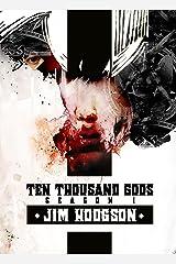 Ten Thousand Gods Kindle Edition