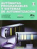Autómatas Programables y Sistemas de Automatización (2 ed) (ACCESO RÁPIDO)