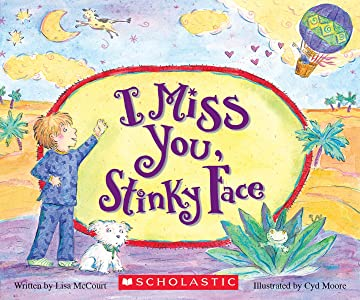 I Miss You, Stinky Face (Board Book)
