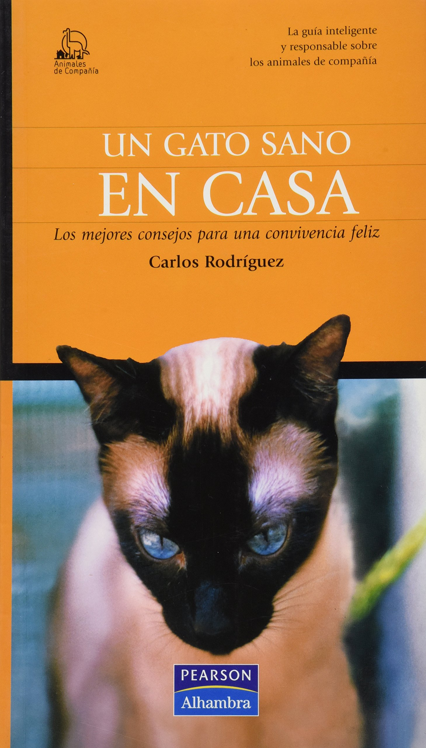 Un Gato Sano En Casa (Spanish) Paperback – Import, February 2, 2005