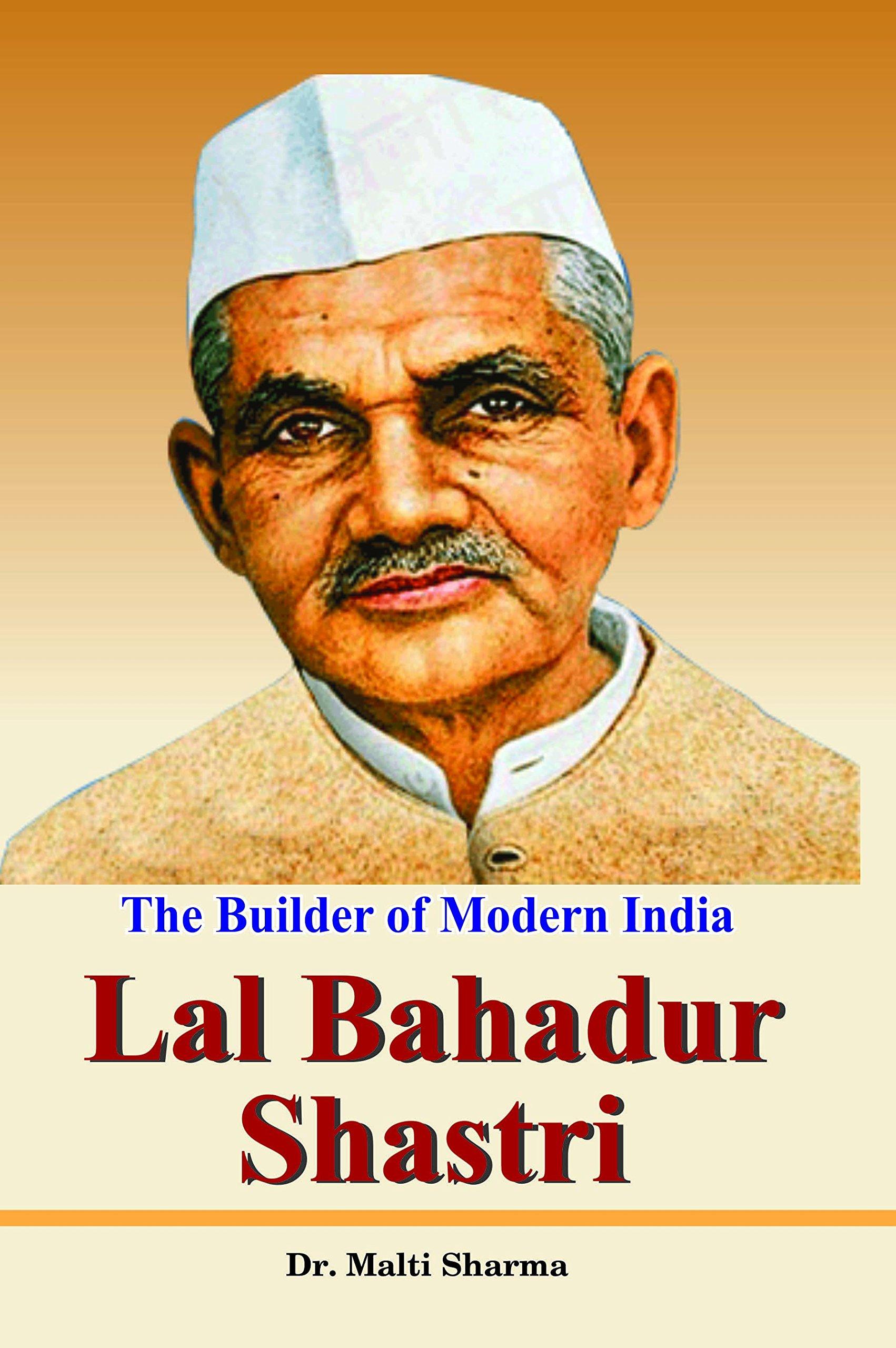 Lal Bahadur Shastri Biography,History - Prime Minister of India