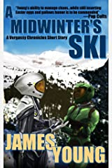A Midwinter's Ski: A Vergassy Chronicles Short Story Kindle Edition