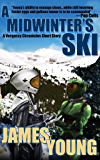A Midwinter's Ski: A Vergassy Chronicles Short Story