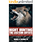Night Hunting The Eastern Coyote: Everything You Need To Bring Them In Close, The First Night