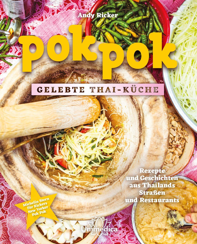 Pok Pok Gelebte Thai-Küche: Rezepte und Geschichten aus ...