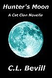 Hunter's Moon: A Cat Clan Novella