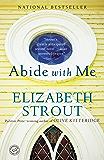 Abide with Me: A Novel (English Edition)