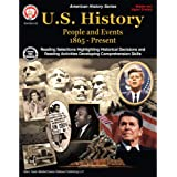 Mark Twain U.S. History Workbook―Grades 6-12 American History, People and Events From 1865-Present With Maps and Timelines, C