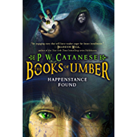 Happenstance Found (The Books of Umber Book 1)