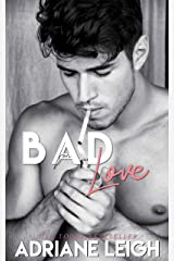Bad for Love: An Enemies to Lovers Bully Romance (Bad Alibi Duet Book 1) Kindle Edition